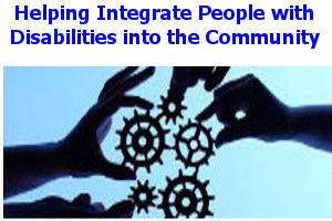 Help integrate people with disabilities with the Community